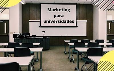 Estrategias de marketing para universidades