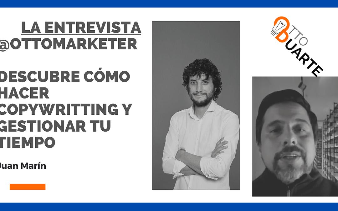 La Entrevista | Aprende Copywritting con Juan Marín