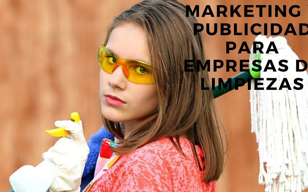 Marketing y Publicidad para Empresas de Limpiezas
