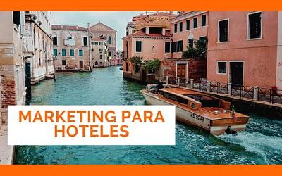 Marketing para hoteles 360