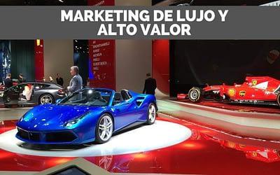 Marketing para bienes de lujo y alto valor