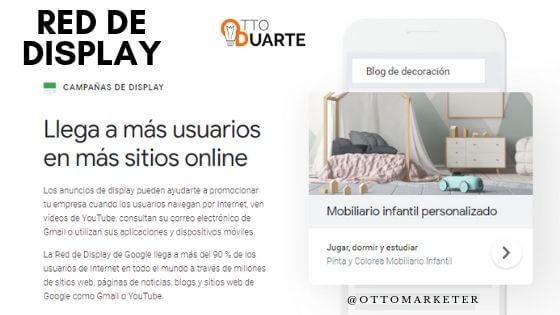 Que es la red de Display de Google | Otto Duarte