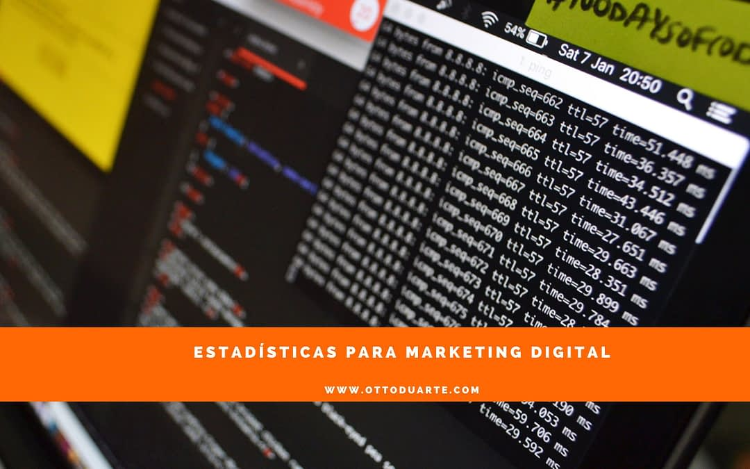Estadísticas para marketing y publicidad digital