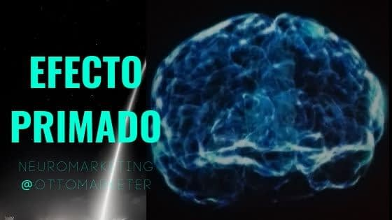 El efecto Primado en marketing