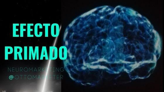 El efecto Primado en marketing | Otto Duarte