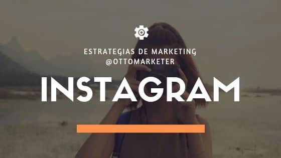 estrategias de marketing con instagram